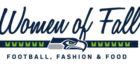 Women of Fall: Football, Fashion & Food - Presented by Safeway tickets