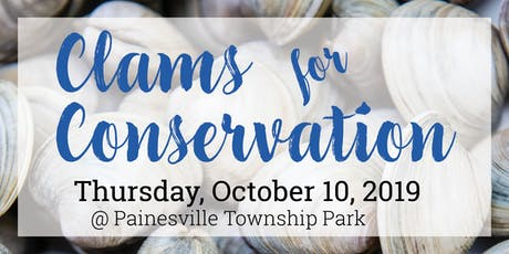 Clams For Conservation:Lake SWCD's Annual Meeting, Election and Celebration tickets
