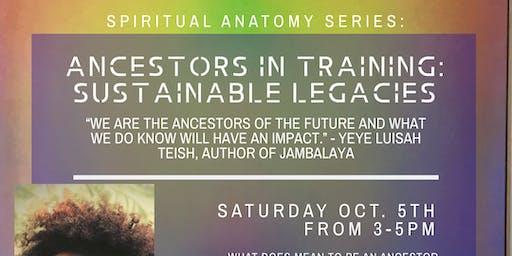 Ancestors in Training: Sustainable Legacies
