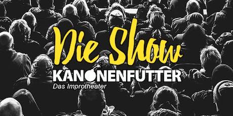 Kanonenfutter: Die Show Tickets