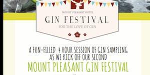 Mount Pleasant Gin Festival - Session 2