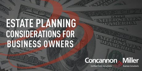 Estate Planning Considerations for Business Owners tickets
