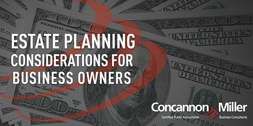 Estate Planning Considerations for Business Owners