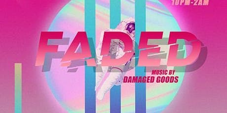 Faded Thursdays | Damaged Goods at Hyde Lounge Free Guestlist - 9/26/2019 tickets