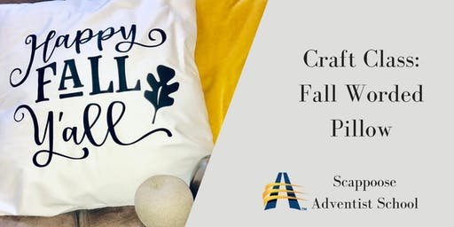SAS Craft Night: Fall Worded Pillow