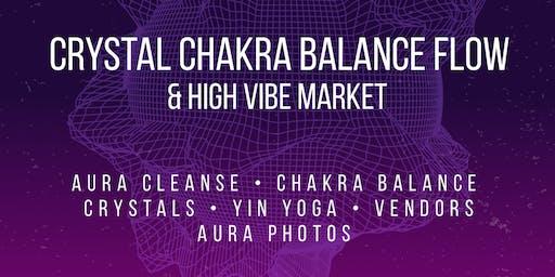 Crystal Chakra Balance Flow & High Vibe Market