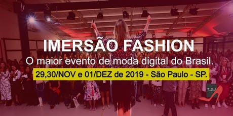 Imersão Fashion 5 Edição São Paulo ingressos
