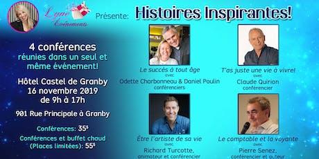 """Granby: Conférence """"Histoires Inspirantes"""" 4 conférences réunies! billets"""