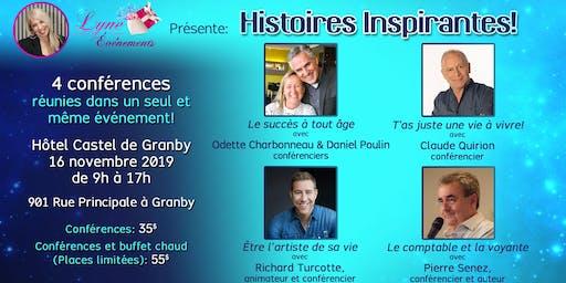 """Granby: Conférence """"Histoires Inspirantes"""" 4 conférences réunies!"""