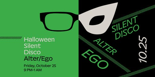 Silent Disco: Alter/Ego (moCa's Annual Halloween Party)