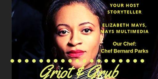 Griot & Grub
