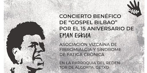 """Gospel Bilbao"" benéfico - XV Aniversario de Eman Eskua"