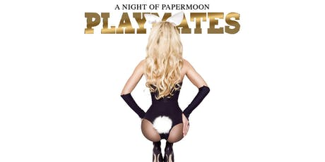 PaperMoon Playmates Party tickets