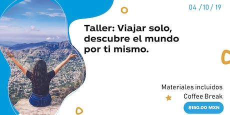 Taller: Viajar solo, descubre el mundo por ti mismo boletos
