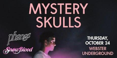 MYSTERY SKULLS tickets
