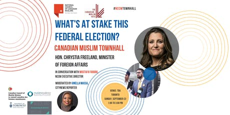 Canadian Muslim Townhall with Chrystia Freeland tickets