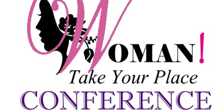 Women! Take Your Place Conference tickets