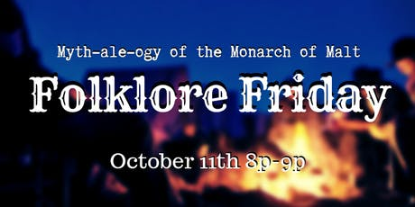 Folklore Friday: Myth-ale-ogy of the Monarch of Malt tickets