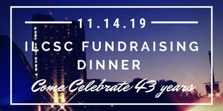 ILCSC Fundraising Dinner tickets