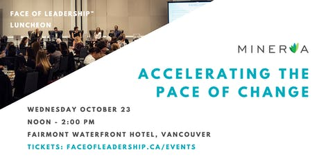 The Face of Leadership™ Luncheon: Accelerating the Pace of Change tickets