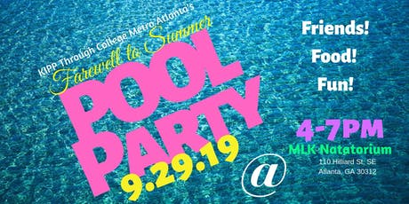 KIPP Through College's Farewell to Summer Pool Party tickets