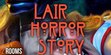 Lair Horror Story tickets