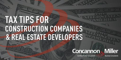 Tax Tips for Construction Companies & Real Estate Developers