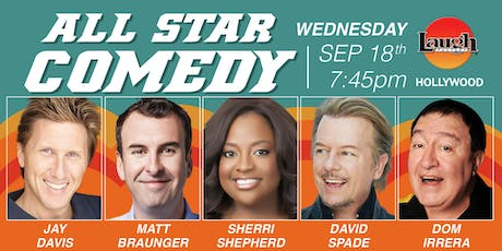 David Spade, Sherri Shepherd, and more - All-Star Comedy! tickets
