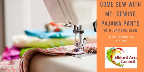 COME SEW WITH ME - Sewing Pajama Pants with Jean Shatalow tickets