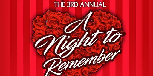 The 3rd annual A Night to Remember
