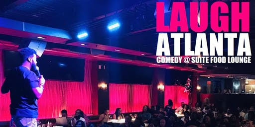 Laugh ATL presents Friday Comedy @ Suite Lounge