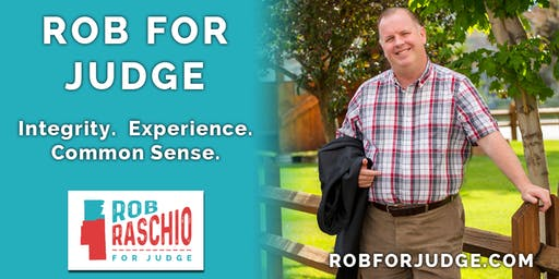 Rob Raschio for Judge - Campaign Kick Off #2