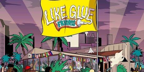 Like Glue Fridays w/ Revolution Sound & Supa Sound tickets