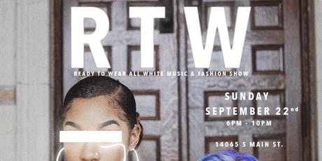 R T W (Ready To Wear) Fashion & Music Show tickets