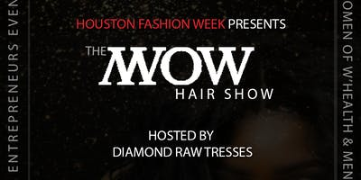 W.O.W Entrepreneur Event / Diamond Raw Tresses