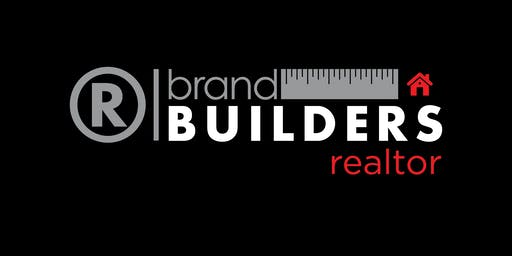 Brand Builders: Realtors