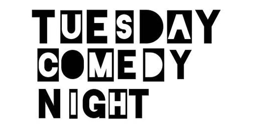 Tuesday Comedy Night 2019