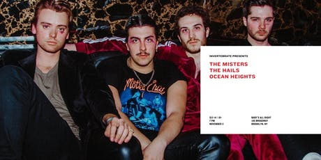 The Misters, The Hails, Ocean Heights tickets
