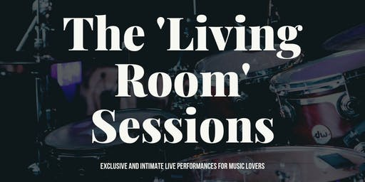 The 'Living Room' Sessions - Live music events @ The Stable (Session 2)