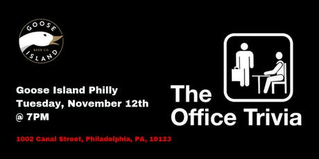 The Office Trivia at Goose Island Philly tickets