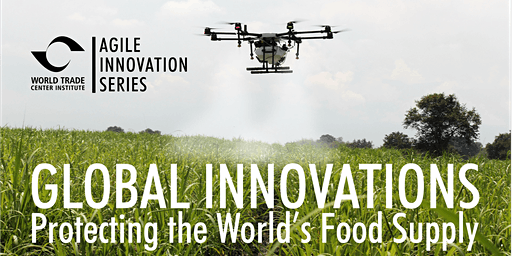 Global Innovations in Protecting the World's Food Supply