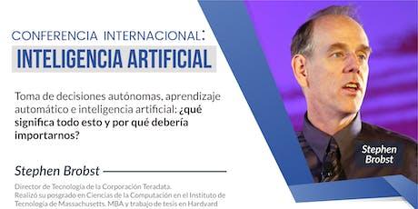 Conferencia Internacional de Inteligencia Artificial con Stephen Brobst entradas