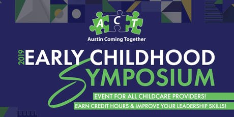 2019 Early Childhood Symposium for childcare providers tickets