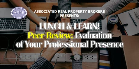 LUNCH & LEARN! Peer Review: Evaluation of Your Professional Presence tickets