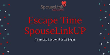 SpouseLinkUP: Escape Time Night tickets