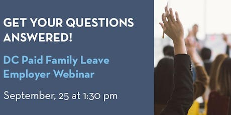 DC Paid Family Leave Webinar - September 25 tickets