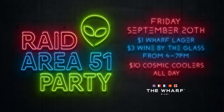 Raid Area-51 Party & Happy-Hour tickets