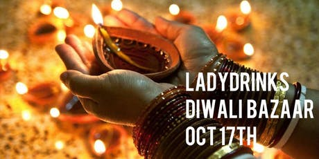 LADYDRINKS SMALL BUSINESS DIWALI BAZAAR tickets