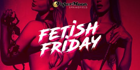 Fetish Fridays Play Party tickets