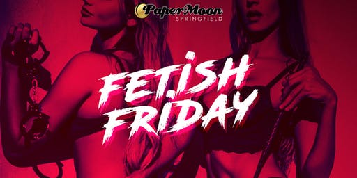 Fetish Fridays Play Party